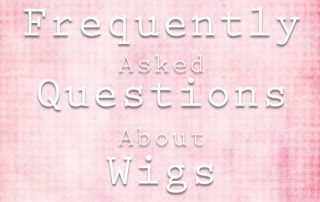 FAQ's About Wigs Dallas